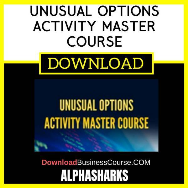 Alphashark Unusual Options Activity Master Course FREE DOWNLOAD