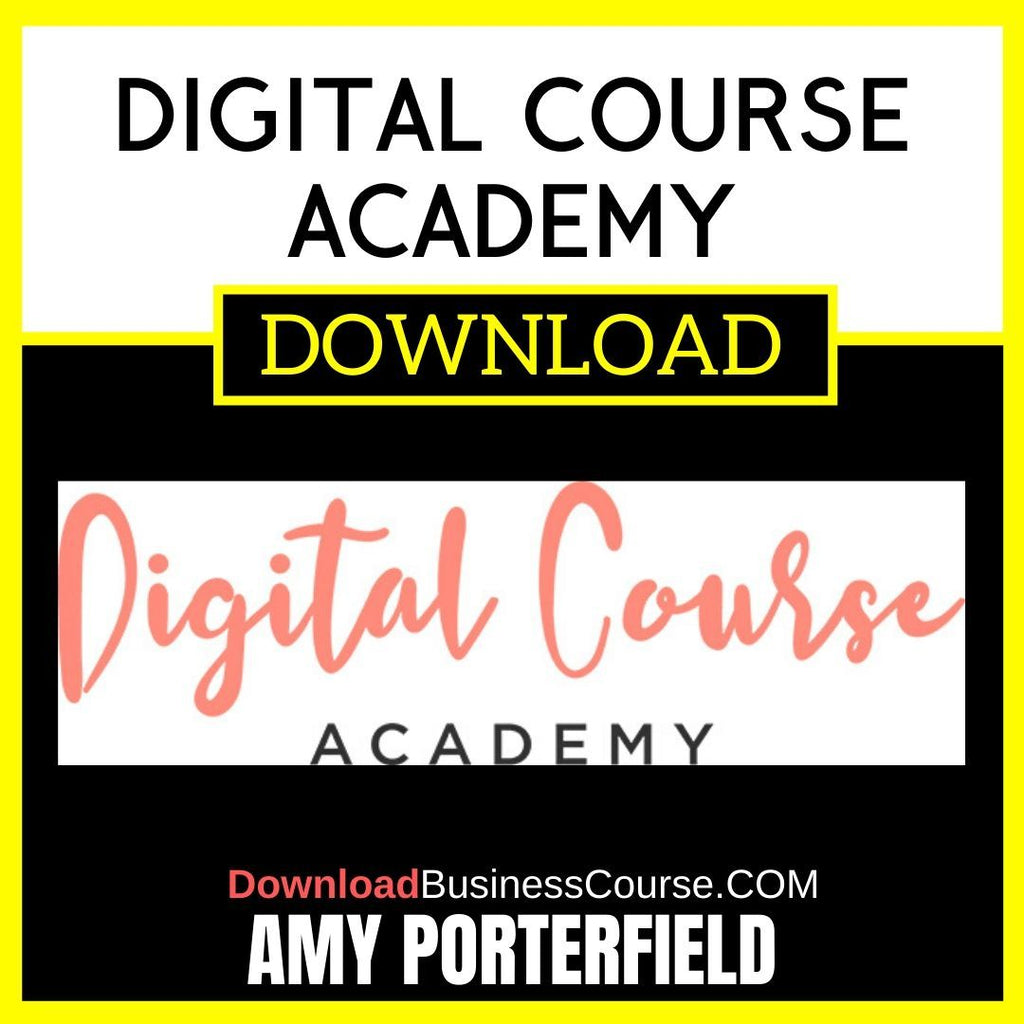 Amy Porterfield Digital Course Academy FREE DOWNLOAD