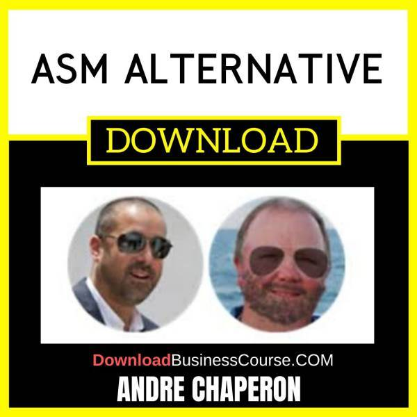 Andre Chaperon Asm Alternative FREE DOWNLOAD