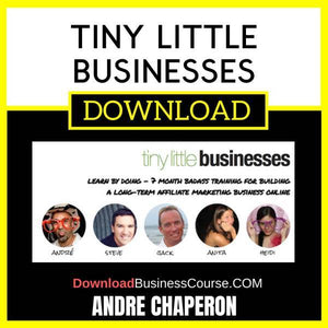 Andre Chaperon Tiny Little Businesses FREE DOWNLOAD