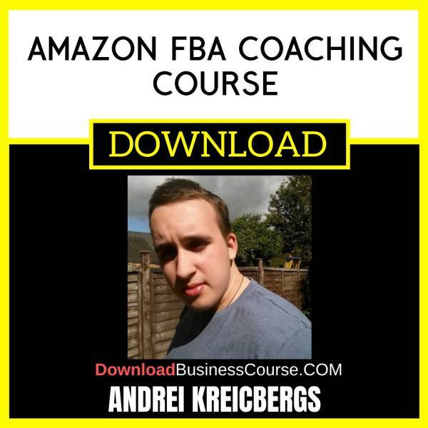 Andrei Kreicbergs Amazon Fba Coaching Course FREE DOWNLOAD