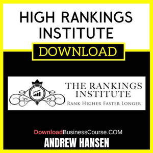 Andrew Hansen High Rankings Institute FREE DOWNLOAD