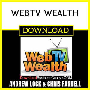 Andrew Lock Chris Farrell Webtv Wealth FREE DOWNLOAD