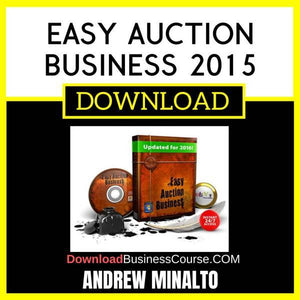 Andrew Minalto Easy Auction Business 2015 FREE DOWNLOAD