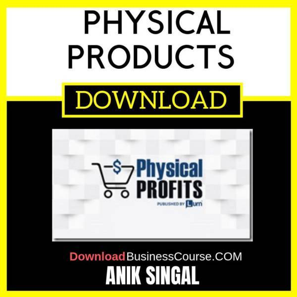 Anik Singal Physical Products FREE DOWNLOAD