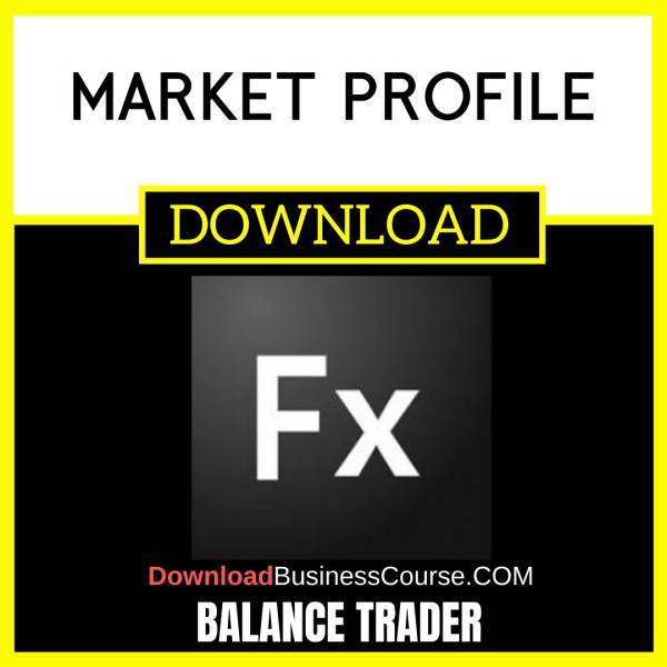 Balance Trader Market Profile FREE DOWNLOAD