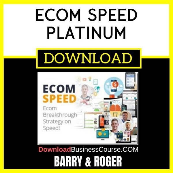 Barry & Roger Ecom Speed Platinum FREE DOWNLOAD