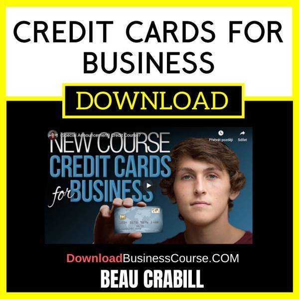 Beau Crabill Credit Cards For Business FREE DOWNLOAD