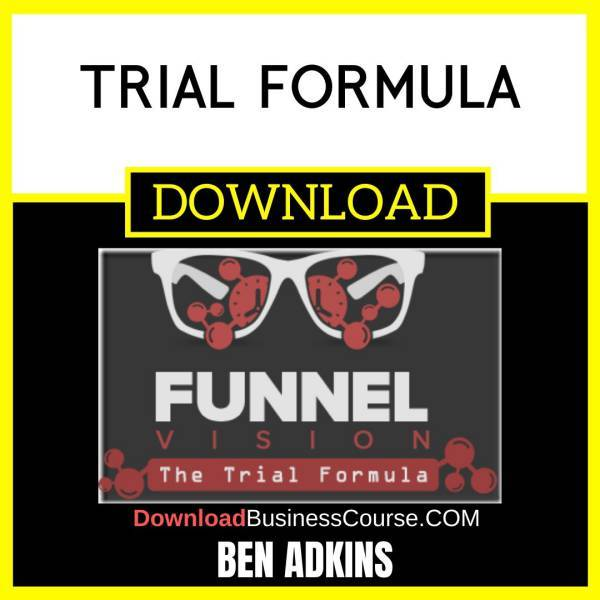 Ben Adkins Trial Formula FREE DOWNLOAD