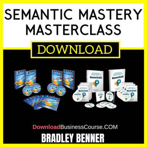Bradley Benner Semantic Mastery Masterclass FREE DOWNLOAD