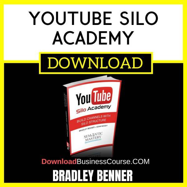 Bradley Benner Youtube Silo Academy FREE DOWNLOAD