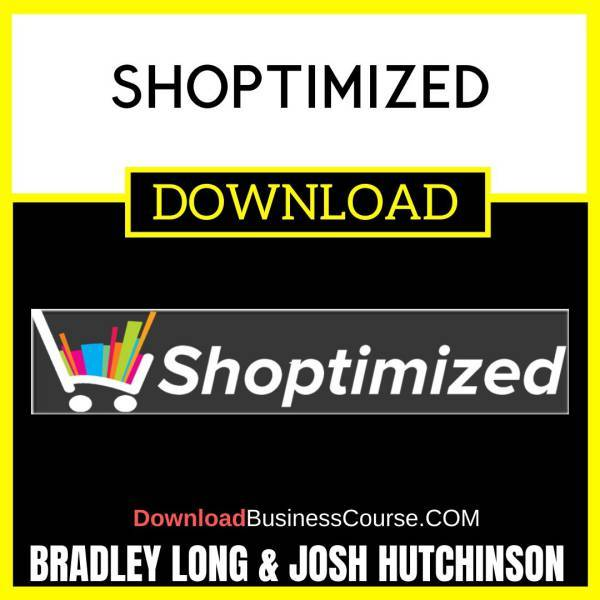 Bradley Long Josh Hutchinson Shoptimized FREE DOWNLOAD