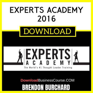 Brendon Burchard Experts Academy 2016 FREE DOWNLOAD