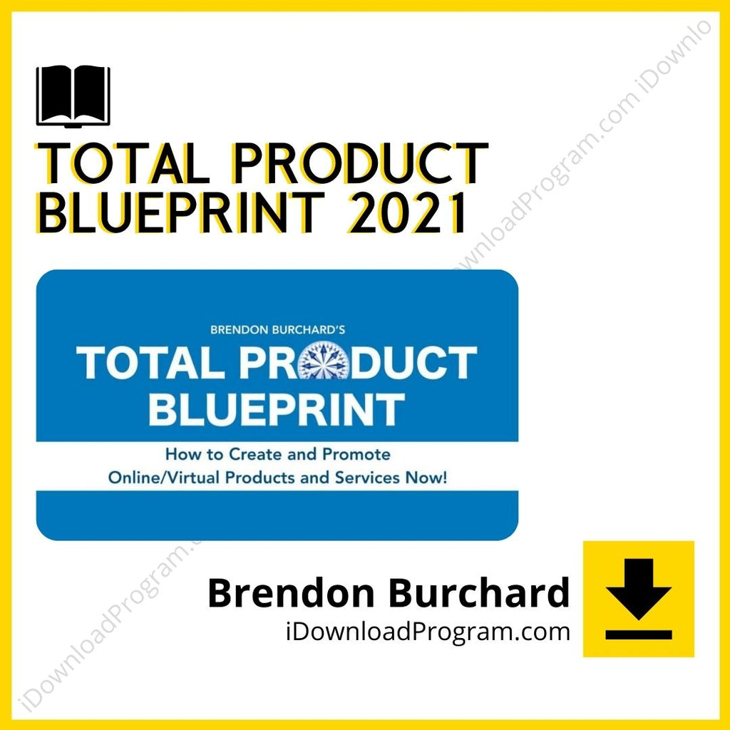 Brendon Burchard – Total Product Blueprint 2021 (Group Buy)