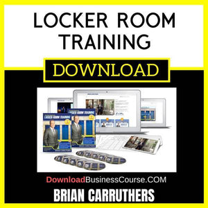 Brian Carruthers Locker Room Training FREE DOWNLOAD