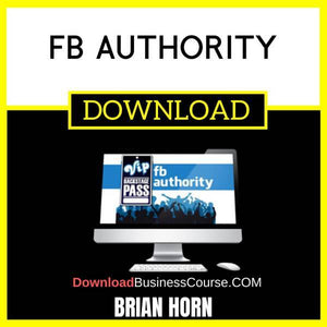 Brian Horn Fb Authority FREE DOWNLOAD