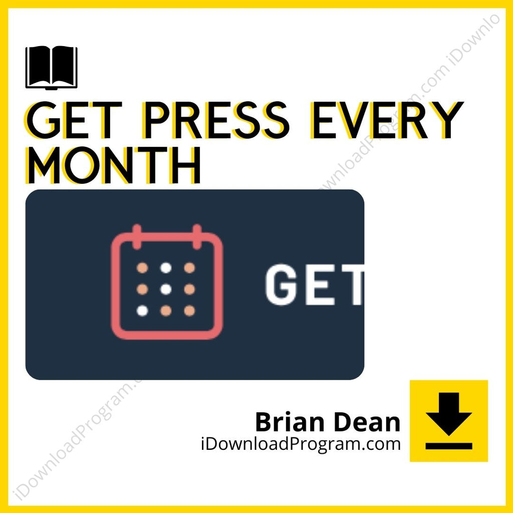 Brian Dean – Get Press Every Month (Group Buy)