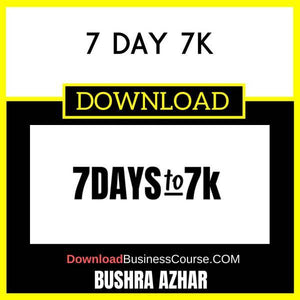 Bushra Azhar 7 Day 7k FREE DOWNLOAD