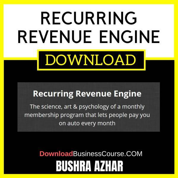 Bushra Azhar Recurring Revenue Engine FREE DOWNLOAD