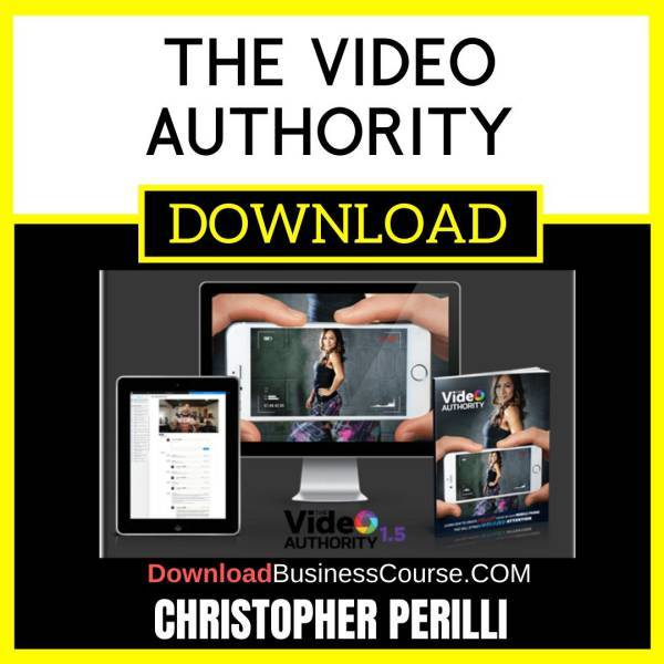 Christopher Perilli The Video Authority FREE DOWNLOAD