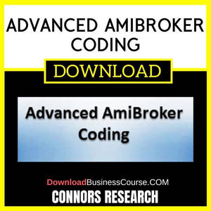 Connors Research Advanced Amibroker Coding FREE DOWNLOAD