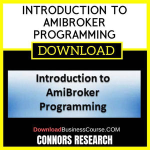 Connors Research Introduction To Amibroker Programming FREE DOWNLOAD