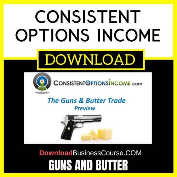 Consistent Options Income Guns And Butter FREE DOWNLOAD