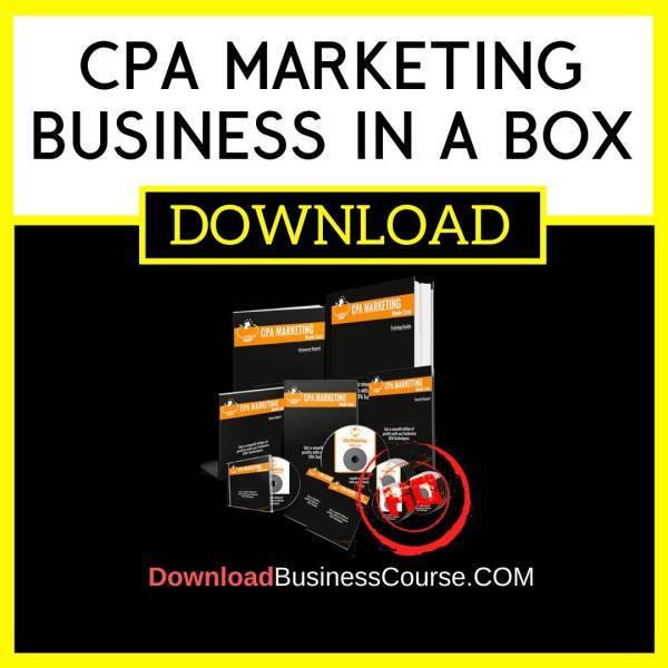 Cpa Marketing Business In A Box FREE DOWNLOAD