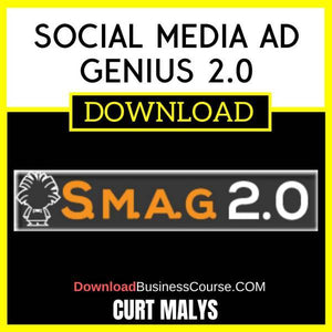Curt Malys Social Media Ad Genius 2.0 FREE DOWNLOAD