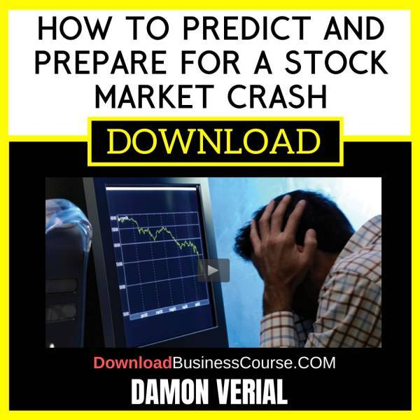 Damon Verial How To Predict And Prepare For A Stock Market Crash FREE DOWNLOAD