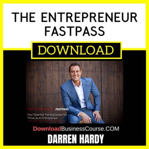 Darren Hardy The Entrepreneur Fastpass FREE DOWNLOAD