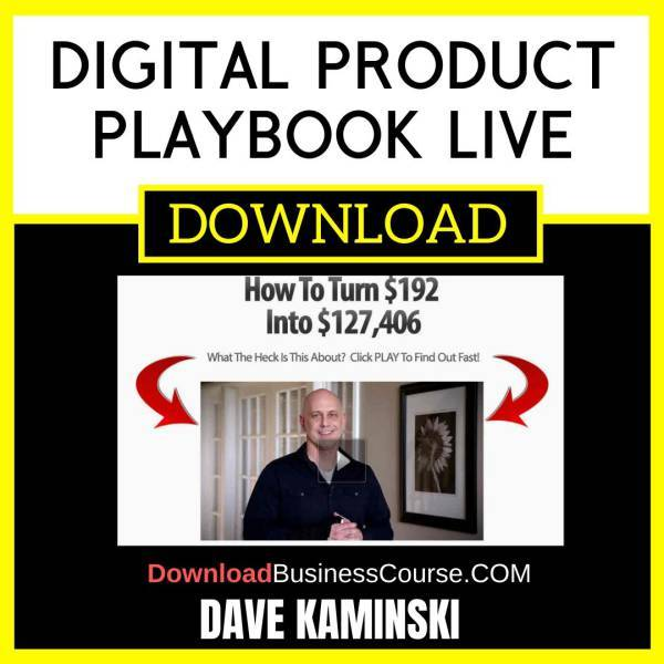 Dave Kaminski Digital Product Playbook Live FREE DOWNLOAD