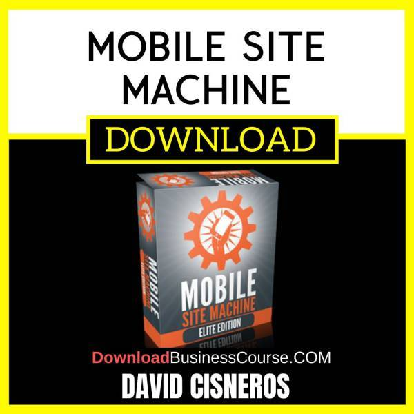 David Cisneros Mobile Site Machine FREE DOWNLOAD