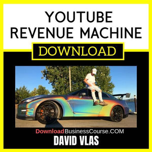David Vlas Youtube Revenue Machine FREE DOWNLOAD