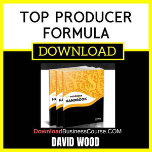 David Wood Top Producer Formula FREE DOWNLOAD