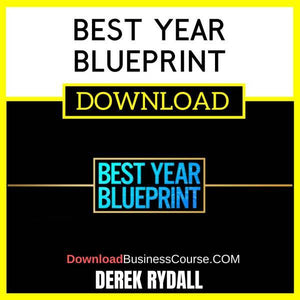 Derek Rydall Best Year Blueprint FREE DOWNLOAD