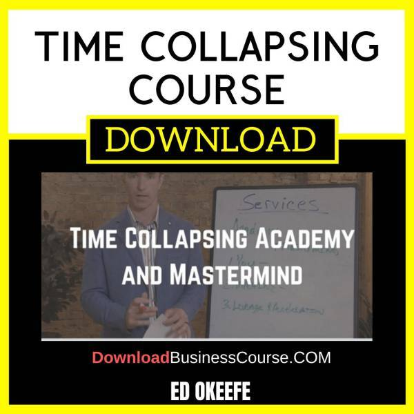 Ed Okeefe Time Collapsing Course FREE DOWNLOAD