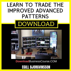 Egill Bjorgvinsson Learn To Trade The Improved Advanced Patterns FREE DOWNLOAD