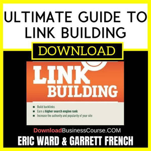 Eric Ward Garrett French Ultimate Guide To Link Building FREE DOWNLOAD