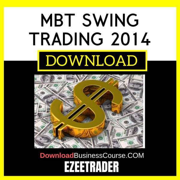 Ezeetrader Mbt Swing Trading 2014 FREE DOWNLOAD