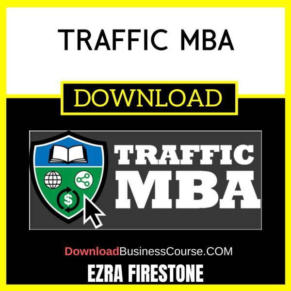 Ezra Firestone Traffic Mba FREE DOWNLOAD