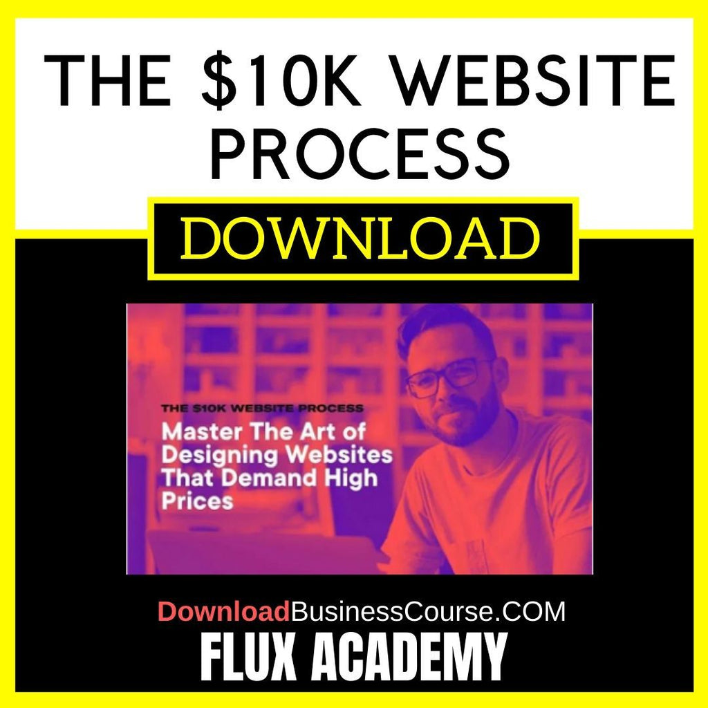 Flux Academy The $10k Website Process