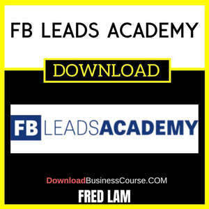 Fred Lam Fb Leads Academy FREE DOWNLOAD