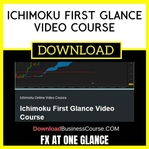 Fx At One Glance Ichimoku First Glance Video Course FREE DOWNLOAD