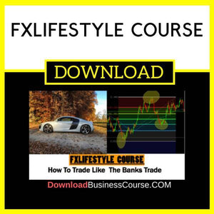 Fxlifestyle Course FREE DOWNLOAD