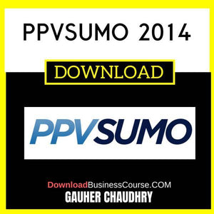 Gauher Chaudhry Ppvsumo 2014 FREE DOWNLOAD