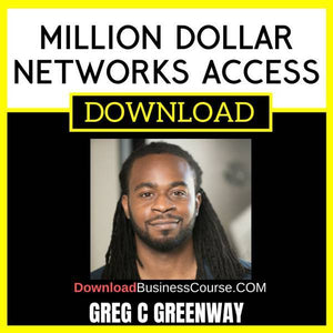 Greg C Greenway Million Dollar Networks Access FREE DOWNLOAD