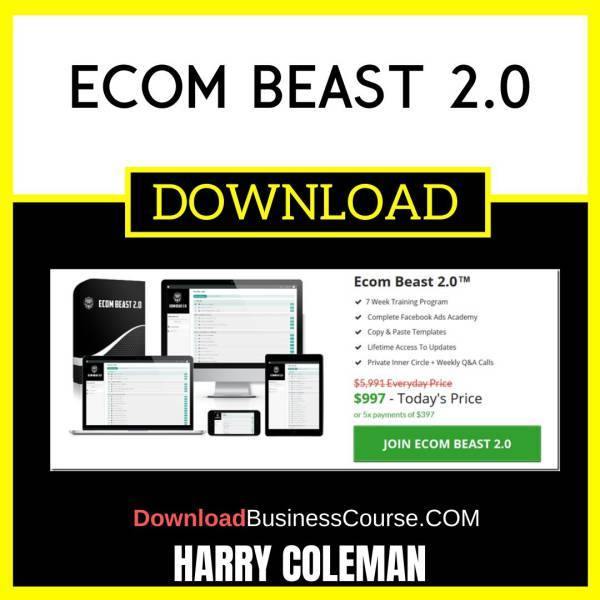 Harry Coleman Ecom Beast 2.0 FREE DOWNLOAD