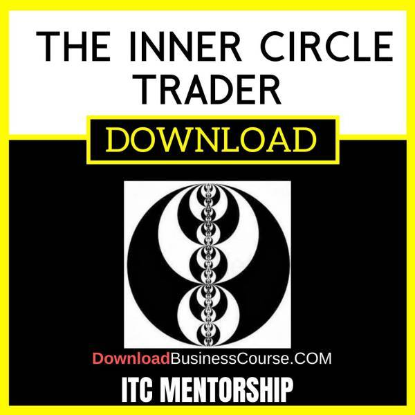 Itc Mentorship The Inner Circle Trader FREE DOWNLOAD