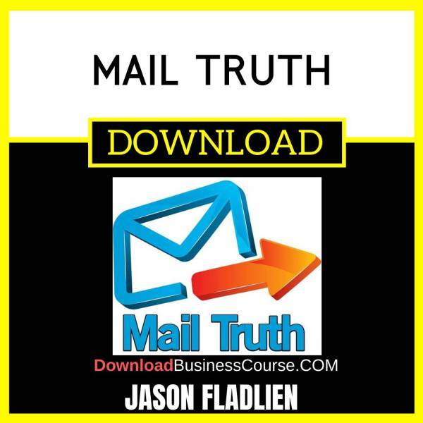Jason Fladlien Mail Truth FREE DOWNLOAD